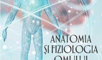 Cartea Anatomia si fiziologia omului. Teste pregatitoare pentru olimpiade – Mariana Mihai (download, pret, reducere)