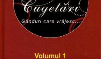 Cartea Maxime si cugetari. Vol.1 (download, pret, reducere)