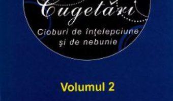 Cartea Maxime si cugetari. Vol.2 (download, pret, reducere)