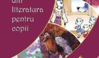 Cartea Pagini alese din literatura pentru copii Vol.1 (download, pret, reducere)