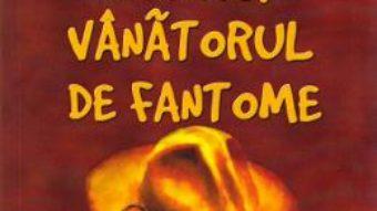 Cartea Carnacki, vanatorul de fantome – William Hope Hodgson (download, pret, reducere)