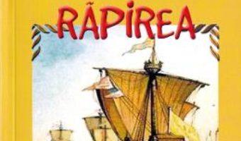 Cartea Rapirea – Robert Louis Stevenson (download, pret, reducere)