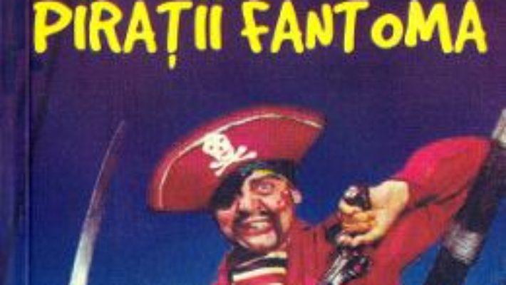 Cartea Piratii fantoma – William Hope Hodgson (download, pret, reducere)