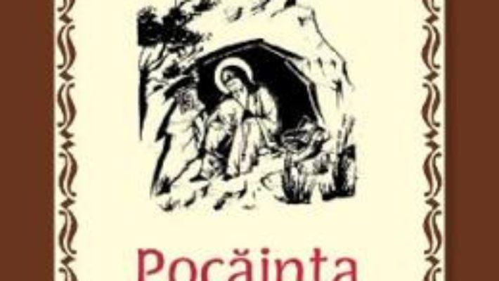 Cartea Pocainta si spovedania – Ieromonahul Grigorie (download, pret, reducere)