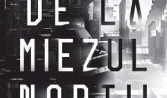 Cartea Orasul de la miezul noptii – Charlie Jane Anders (download, pret, reducere)