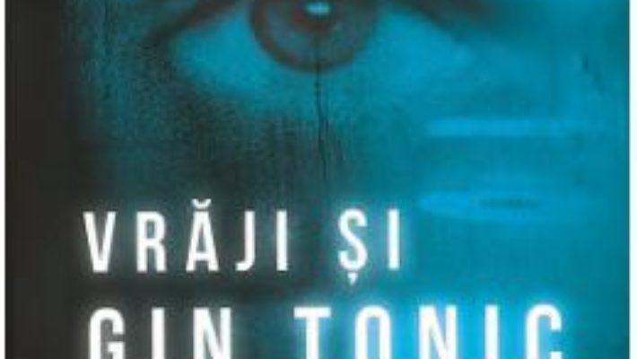 Cartea Vraji si gin tonic – Dima Amur (download, pret, reducere)