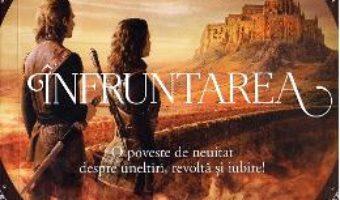 Cartea Infruntarea. Seria Destinul reginei. Vol. 2 – Rebecca Ross (download, pret, reducere)