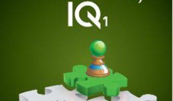 Cartea Teste de inteligenta IQ 1 – Ken Russell, Philip Carter (download, pret, reducere)