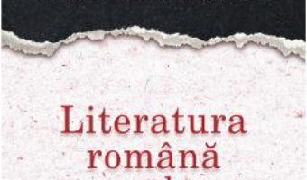 Cartea Literatura romana sub comunism – Eugen Negrici (download, pret, reducere)