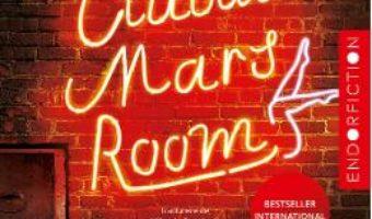 Cartea Clubul Mars Room – Rachel Kushner (download, pret, reducere)