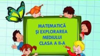 Carte Matematica si explorarea mediului. Ma pregatesc pentru concurs! – Clasa 2 – Adina Grigore, Elena Otilia Tiroiu PDF Online