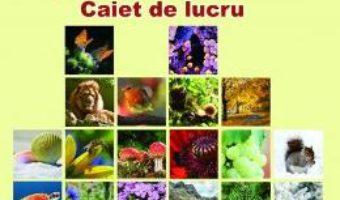 Carte Biologie – Clasa 5 – Caiet de lucru – Iuliana-Alina Sprincenea, Florina-Claudia Ghitulescu PDF Online