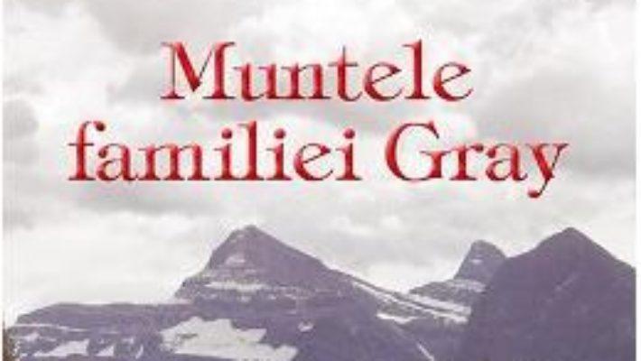 Carte Muntele familiei Gray – John Grisham PDF Online