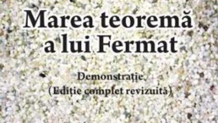 Carte Marea teorema a lui Fermat – Bujor Voinea PDF Online
