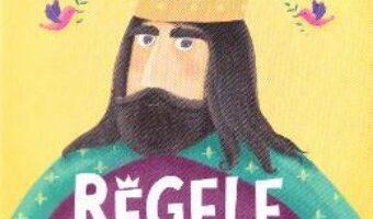 Carte Regele cel Intelept – Stela Popa PDF Online