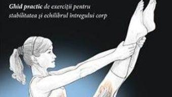 Carte Anatomia Pilates – Rael Isacowitz, Karen Clippinger PDF Online