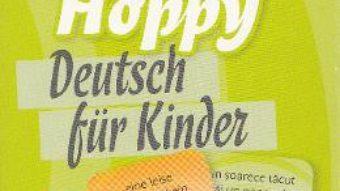 Carte Happy Hoppy. Deutsch fur Kinder. Cartonase: Insusiri si relatii PDF Online