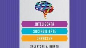 Carte Teste de personalitate: Inteligenta, sociabilitate, caracter – Salvatore V. Didato PDF Online