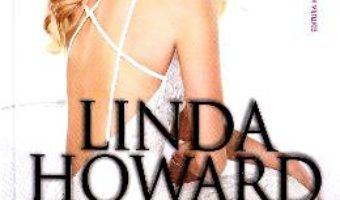 Cartea Voalul negru de mireasa – Linda Howard (download, pret, reducere)
