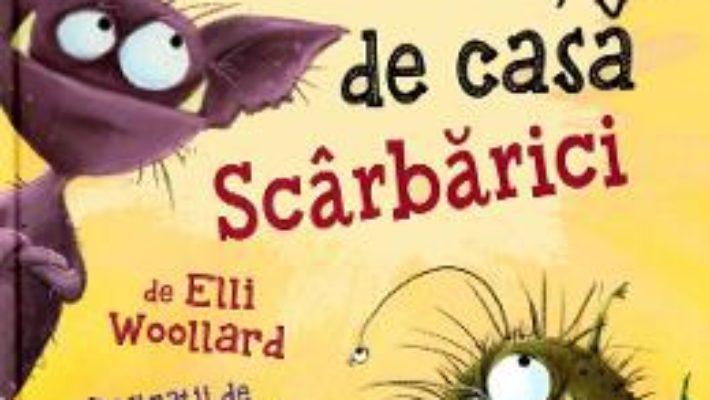 Cartea Animalutul de casa Scarbarici – Elli Woollard, Elina Ellis (download, pret, reducere)