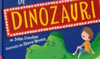 Cartea Minunatul magazin de dinozauri – John Condon, Steve Brown (download, pret, reducere)