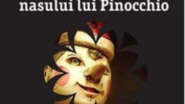 Carte Adevarata poveste a nasului lui Pinocchio – Leif G.W. Persson PDF Online