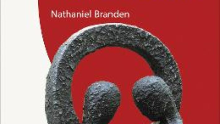 Carte Psihologia iubirii romantice – Nathaniel Branden PDF Online