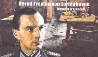 Carte In buncarul lui Hitler – Bernd Freytag von Loringhoven PDF Online