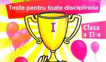 Cartea Micul campion. Teste pentru toate disciplinele – Clasa 2 – Maria Alexandru (download, pret, reducere)