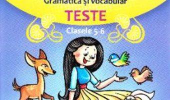 Cartea Learn English Through Stories. Gramatica si vocabular. Teste – Clasele 5-6 – Loredana Ivan (download, pret, reducere)