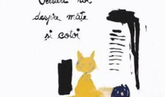 Carte Versuri noi despre mate si cotoi – Victoria Dragu-Dimitriu PDF Online