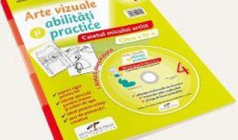 Carte Arte vizuale si abilitati practice – Clasa 4 – Caietul micului artist + CD – Mirela Flonta PDF Online
