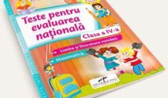 Cartea Teste pentru Evaluarea nationala. Limba romana. Matematica – Clasa 4 – Daniela Barbu (download, pret, reducere)
