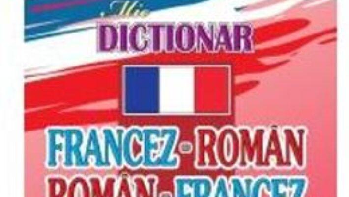 Carte Dictionar francez-roman roman-francez – George Bojici PDF Online