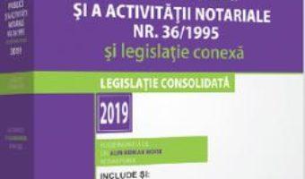 Cartea Legea notarilor publici si a activitatii notariale nr.36 din 1995 si legislatie conexa (download, pret, reducere)