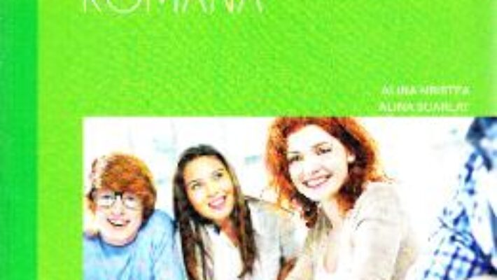 Carte Limba romana – Clasa 11 – Caiet de lucru – Alina Hristea, Alina Scarlat PDF Online