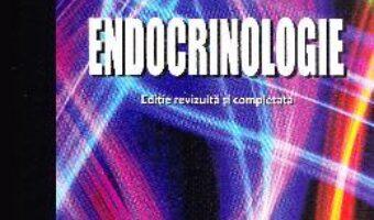 Carte Endocrinologie ed.6 – Constantin Dumitrache PDF Online