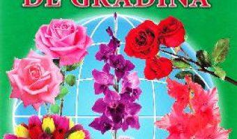Carte Flori de gradina – Cartonase – Silvia Ursache PDF Online