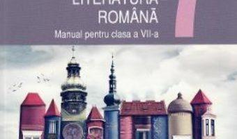 Cartea Limba romana – Clasa 7 – Manual – Mariana Norel (download, pret, reducere)