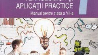 Cartea Educatie tehnologica si aplicatii practice – Clasa 7 – Manual – Marinela Mocanu (download, pret, reducere)
