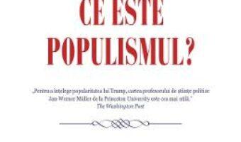 Carte Ce este populismul? – Jan-Werner Muller PDF Online