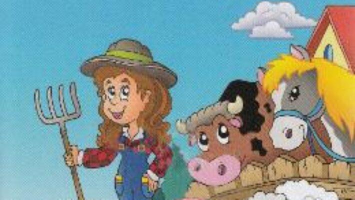 Carte On the Farm (English for kids) – Silvia Ursache, Iulian Gramatki PDF Online