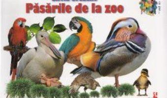 Carte Pasarile de la zoo – Silvia Ursache PDF Online