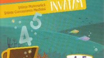 Cartea Exploram, matematica invatam 4-5 ani (Stiinte: Matematica, Cunoaterea mediului) (download, pret, reducere)