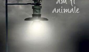 Carte Daca am fi animale – Wilhelm Genazino PDF Online