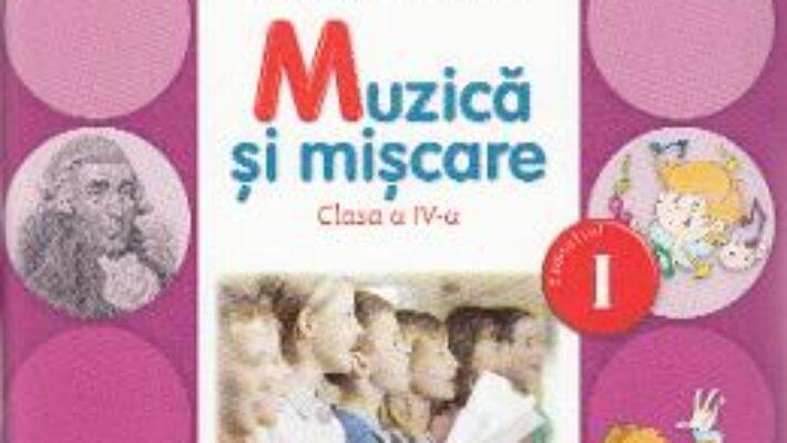 Carte Muzica si miscare Clasa 4 Caiet Sem.1 + CD – Florentina Chifu, Petre Stefanescu PDF Online