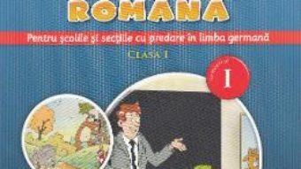 Carte Comunicare in limba romana (predare in limba germana) – Clasa 1. Sem.1 – Gabriela Barbulescu PDF Online