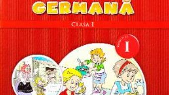 Carte Limba moderna germana clasa 1 Sem.1 + CD – Naomi Achim, Eugenia Rosian PDF Online