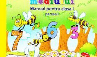 Carte Matematica si explorarea mediului Clasa 1 Partea 1 + CD – Gabriela Barbulescu, Daniela Besliu PDF Online