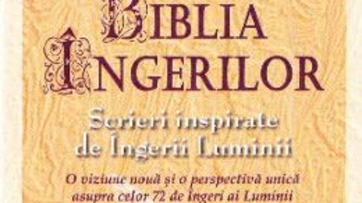 Carte Biblia ingerilor – Joane Flansberry PDF Online